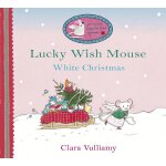 Lucky Wish Mouse: White Christmas ISBN:9781408302057