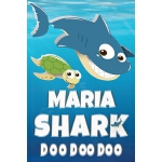 预订 Maria Shark Doo Doo Doo: Maria Name Notebook Journal For
