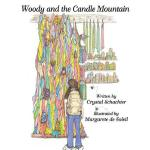 预订 Woody and the Candle Mountain [ISBN:9781457534485]