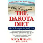 预订 The Dakota Diet: Health Secrets from the Great Plains [I