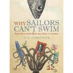 【预订】Why Sailors Can't Swim and Other Marvellous Maritime Cu