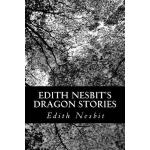 预订 Edith Nesbit's Dragon Stories [ISBN:9781470190422]
