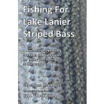 【预订】Fishing for Lake Lanier Striped Bass: A Discussion of M