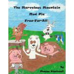 预订 Marvelous Mountain Mud Pie Free-For-All [ISBN:9781543031