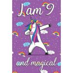 预订 I am 9 and Magical: Cute unicorn happy birthday journal