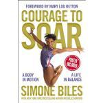 【预订】Courage to Soar: A Body in Motion, a Life in Balance