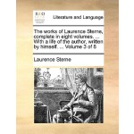 【预订】The Works of Laurence Sterne, Complete in Eight Volumes