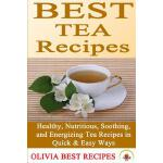 预订 Best Tea Recipes: Healthy, Nutritious, Soothing, and Ene