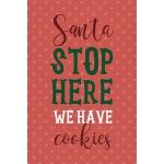 预订 Santa Stop Here We Have Cookies: Notebook Journal Compos