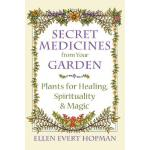 预订 Secret Medicines from Your Garden: Plants for Healing, S