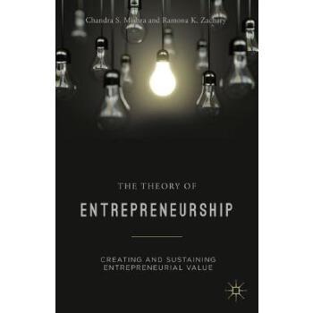预订 The Theory of Entrepreneurship: Creating and Sustaining Entrepreneurial  [ISBN:9781137376428] 美国发货无法退货 约五到八周到货
