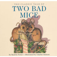 The Classic Tale of Two Bad Mice [Board book,by Charles Sant
