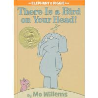 Elephant & Piggie Books: There Is a Bird On Your Head! 小象小猪
