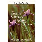 【预订】Elegant Choices, Healing Choices