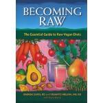 【预订】Becoming Raw: The Essential Guide to Raw Vegan Diets