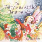 预订 The Fairy in the Kettle's Christmas Wish [ISBN:978178132