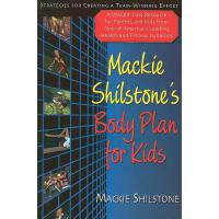 预订 MacKie Shilstone's Body Plan for Kids: Strategies for Cr