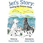 预订 Jet's Story: Finding My Forever Home [ISBN:9781925595079