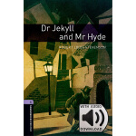 Oxford Bookworms Library: Level 4: Dr Jekyll and Mr Hyde MP