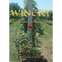 预订 Winery: Four Seasons in the Vineyard [ISBN:9781628061642