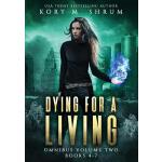 预订 Dying for a Living Omnibus Volume 2: Dying for a Living