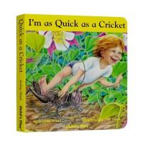 进口英文原版 I'm as Quick as a Cricket 我和蟋蟀一样快 廖彩杏书单 纸板书