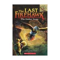 进口原版THE LAST FIREHAWK#1: THE EMBER STONE后的火鹰:魔法石