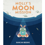 预订 Molly's Moon Mission [ISBN:9781536210163]