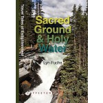 预订 Sacred Ground & Holy Water: Travel Tales of Enlightenmen