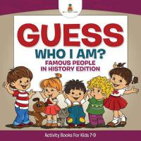 【�A�】Guess Who I Am? Famous People In History Edition Activit