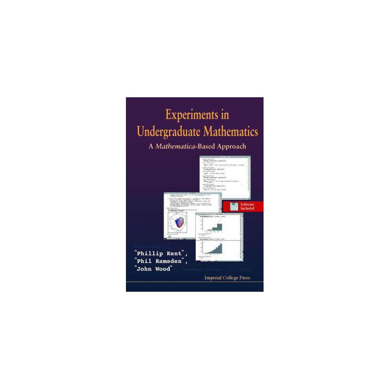 预订 Experiments in Undergraduate Mathematics: A Mathematica-Based Approach [ISBN:9781860940286] 美国发货无法退货 约五到八周到货