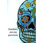 """预订 Zombies Ate My Pancreas: Small Lined A5 Notebook (6"""" x 9"""