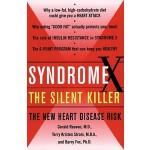 【预订】Syndrome X: The Silent Killer: The New Heart Disease Ri