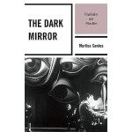 预订 The Dark Mirror: Psychiatry and Film Noir [ISBN:97807391