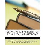 【预订】Essays and Sketches of Edmund J. Armstrong