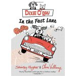 Dixie O'Day: In The Fast Lane ISBN:9781782950035