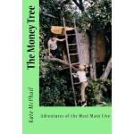 预订 The Money Tree: Adventures of the West Main Five [ISBN:9