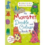 Bloomsbury Activity Books: My Monster Doodle and Colour Boo