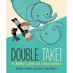 预订 Double Take! a New Look at Opposites [ISBN:9780763672911
