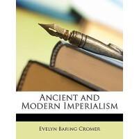 【预订】Ancient and Modern Imperialism
