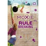 预订 Moxie and the Art of Rule Breaking: A 14-Day Mystery [IS