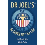 预订 Dr Joel's SUPER FIT: Be SUPER FIT For Life! [ISBN:978146