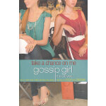 Gossip Girl, The Carlyles #3: Take a Chance on Me 英文原版