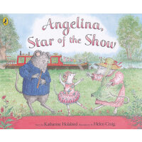Angelina, Star of the Show 芭蕾小精灵安吉莉娜:舞台之星――安吉莉娜 ISBN9780140