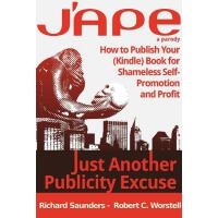 预订 J'Ape: Just Another Publicity Excuse - How to Publish Yo