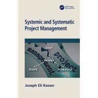 【预订】Systemic and Systematic Project Management 9780367075408
