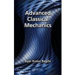 预订 Advanced Classical Mechanics [ISBN:9781498748117]