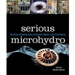 预订 Serious Microhydro: Water Power Solutions from the Exper
