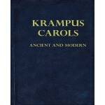 预订 Krampus Carols Ancient And Modern [ISBN:9781517759827]