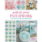 预订 Perfectly Pretty Patchwork: Classic Quilts, Pillows, Pin